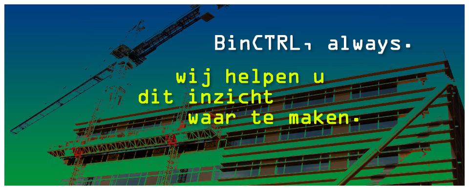 BinCTRL, Always.